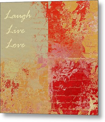 Feuilleton De Nature - Laugh Live Love - 01at01 Metal Print by Variance Collections