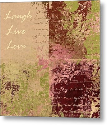 Feuilleton De Nature - Laugh Live Love - 01c4at Metal Print by Variance Collections