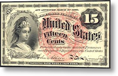 Fifteen Cents 4th Issue U.s. Fractional Currency Metal Print by Lanjee Chee