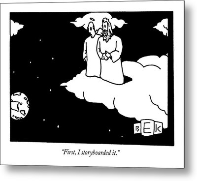 First, I Storyboarded It Metal Print by Bruce Eric Kaplan