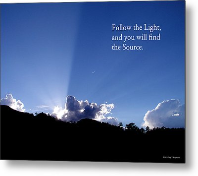 Follow The Light Metal Print by Craig T Burgwardt