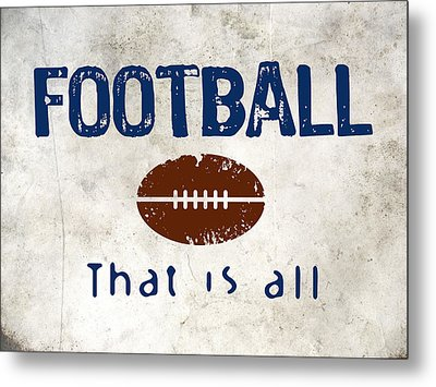 Football That Is All Metal Print
