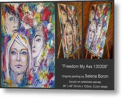 Freedom My Ass 130309 Metal Print by Selena Boron