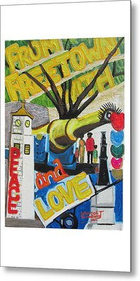 From Freetown With Peace And Love Metal Print by Mudiama Kammoh