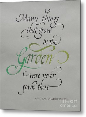 Garden Quote Metal Print by Gloria Cooper