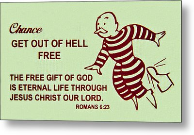 Get Out Of Hell Free Metal Print
