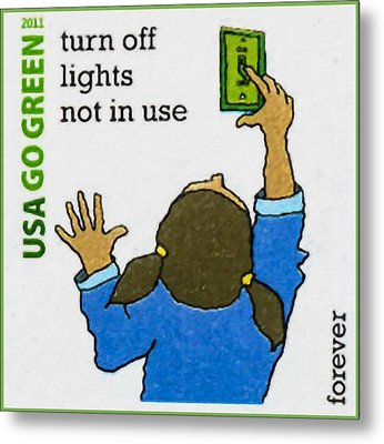 Go Green- Turn Off Lights Not In Use Metal Print by Lanjee Chee