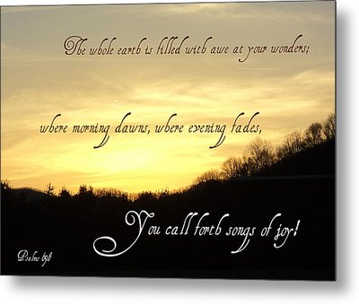 God Calls Forth Songs Of Joy Metal Print by Paula Tohline Calhoun