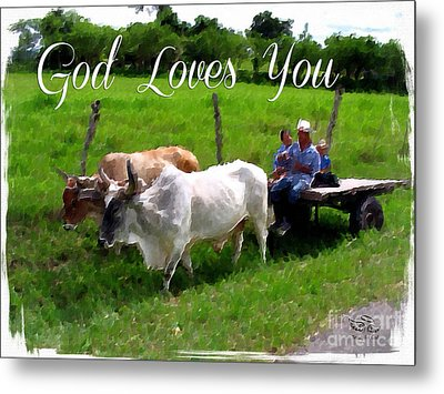 God Loves You Metal Print