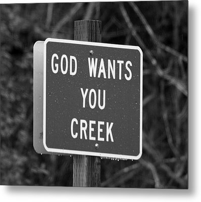Metal Print featuring the photograph God Wants You Creek by Marie Neder