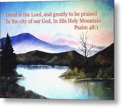 God's Holy Mountian Metal Print by Zelma Hensel