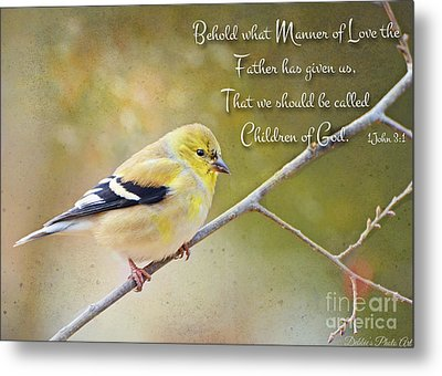 Gold Finch On Twig With Verse Metal Print by Debbie Portwood