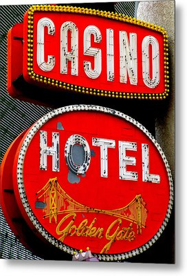 Golden Gate Casino Hotel Metal Print by Randall Weidner