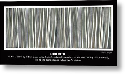 Good Deed Metal Print by James BO  Insogna
