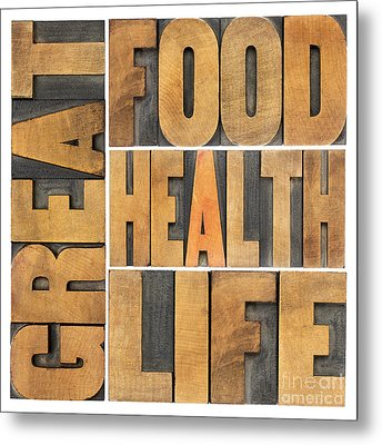 Metal Print featuring the photograph Great Food  Health And Life by Marek Uliasz