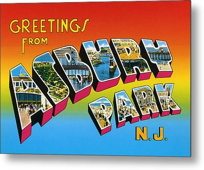 Greetings From Asbury Park Nj Metal Print by Bill Cannon