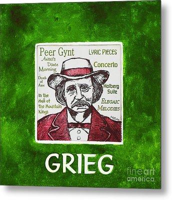 Grieg Metal Print by Paul Helm