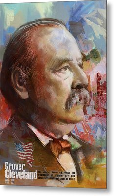 Grover Cleveland Metal Print by Corporate Art Task Force