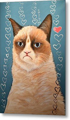 Grumpy Cat Art ... Love You Metal Print by Amy Giacomelli