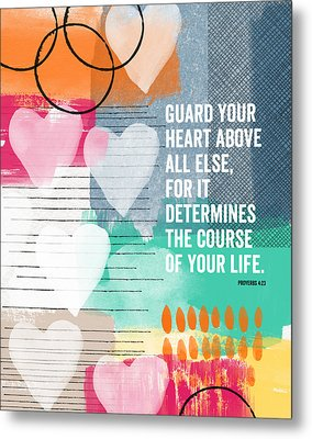 Guard Your Heart- Contemporary Scripture Art Metal Print by Linda Woods