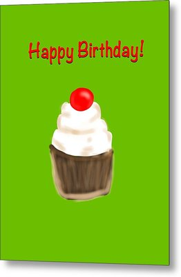 Metal Print featuring the digital art Happy Bday W A Cherry On Top by Christine Fournier
