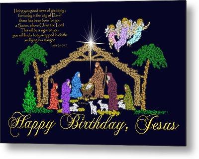 Happy Birthday Jesus Nativity Metal Print by Robyn Stacey