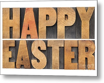 Metal Print featuring the photograph Happy Easter In Wood Type by Marek Uliasz