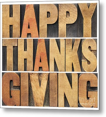 Happy Thanksgiving Metal Print by Marek Uliasz