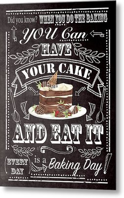 Have Your Cake Metal Print