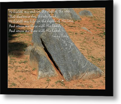He Hideth Me In The Cleft Fanny Crosby Hymn Metal Print by Denise Beverly
