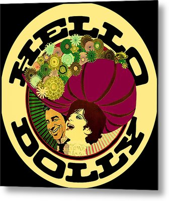 Hello Dolly Metal Print