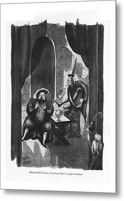 Henry Viii Discloses His Dream Life Metal Print