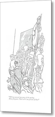 He's An Amused Spectator Of The Passing Show Metal Print by George Price