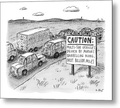 Highway Sign -- Caution: Multi-ton Vehicles Metal Print