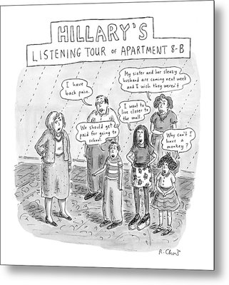 'hillary's Listening Tour Of Apartment 8-b' Metal Print by Roz Chast