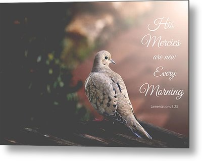 His Mercies Are New Metal Print by Trina  Ansel