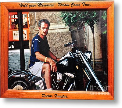 Hold Your Memories   Dream Come True Opportunity.                 Days Gone By Good Goin           Metal Print by  Andrzej Goszcz
