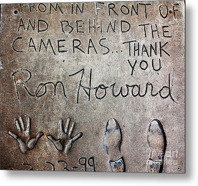 Hollywood Chinese Theatre Ron Howard 5d29035 Metal Print by Wingsdomain Art and Photography