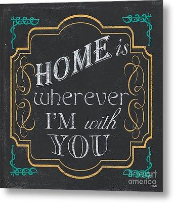 Home Is... Metal Print by Debbie DeWitt