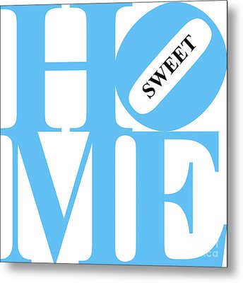 Home Sweet Home 20130713 Blue White Black Metal Print by Wingsdomain Art and Photography
