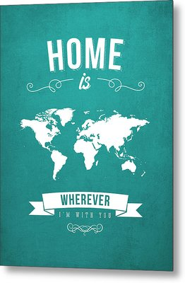 Home - Turquoise Metal Print by Aged Pixel