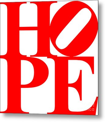 Hope 20130710 Red White Metal Print by Wingsdomain Art and Photography