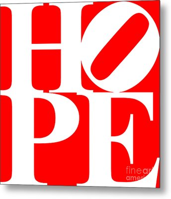Hope 20130710 White Red Metal Print by Wingsdomain Art and Photography