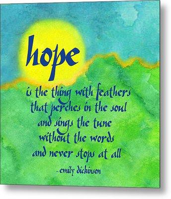 Hope By Emily Dickinson Metal Print
