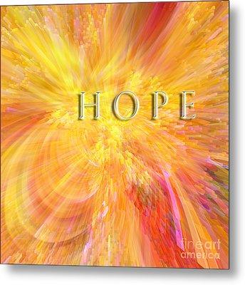 Hope Metal Print by Margie Chapman
