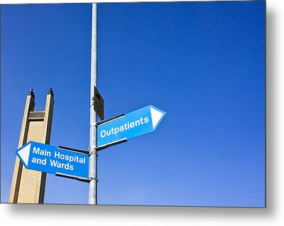 Hospital Signs Metal Print by Tom Gowanlock