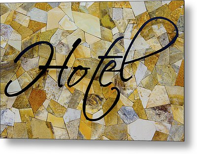 Hotel Sign Metal Print by Aged Pixel