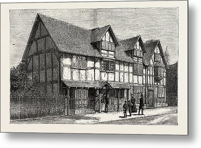 House In Which Shakespeare Was Born As Now Restored Metal Print by English School