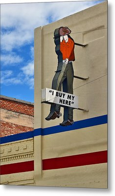 I Buy My Here Metal Print