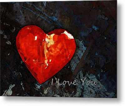 I Just Love You - Red Heart Romantic Art Metal Print by Sharon Cummings